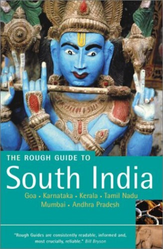 South India: The Rough Guide: Includes Goa, Karnataka, Kerala and Tamil Nadu by David Abram