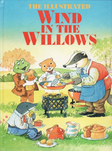 The Illustrated Wind in the Willows By Kenneth Grahame