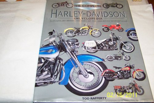 The Complete Harley Davidson Encyclopedia By Tod Rafferty