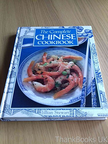 The Complete Chinese Cookbook by Jillian Stewart