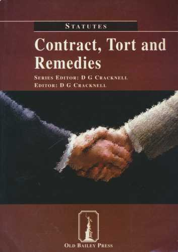 Contract, Tort and Remedies By D.G. Cracknell