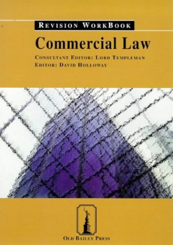 Commercial Law By Volume editor David Holloway