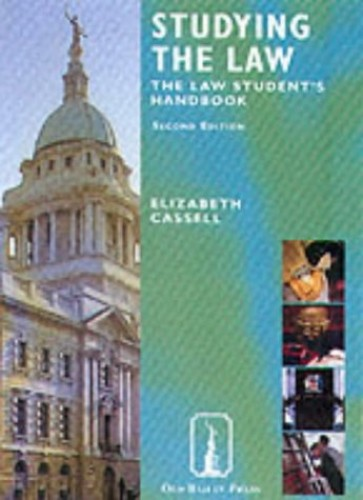 Studying the Law Textbook: The Law Student's Handbook By Elizabeth Cassell