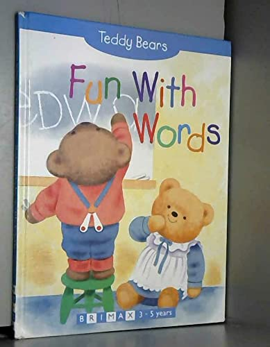 Teddy Bears: Fun with Words By Ann Ricketts