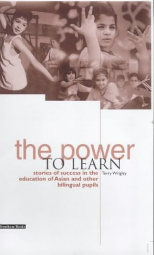 The Power to Learn By Terry Wrigley