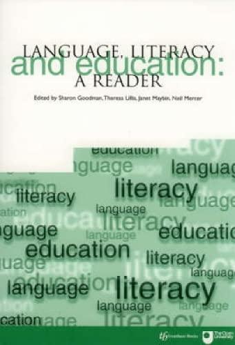 Language, Literacy and Education By Sharon Goodman