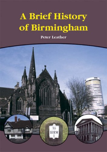A Brief History of Birmingham by Leather, Peter Paperback Book The Cheap Fast