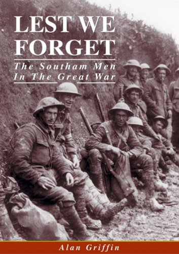 Lest We Forget By Alan George Griffin