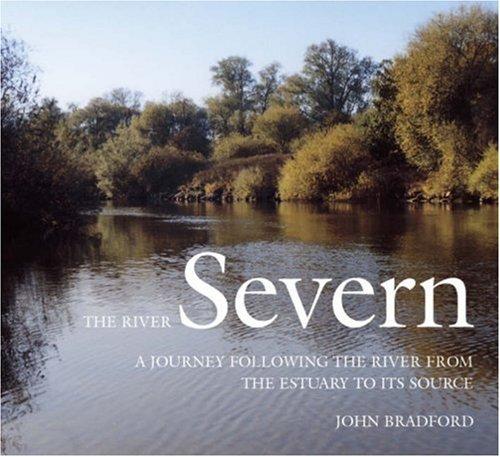 The River Severn By John Bradford