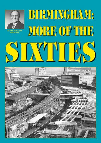 Birmingham: More of the Sixties By Alton Douglas