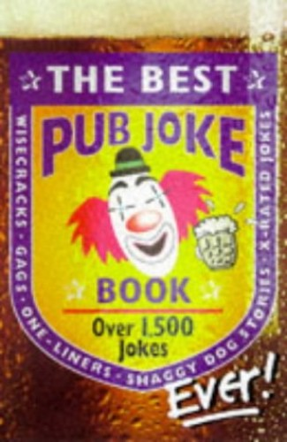 The Best Pub Joke Book Ever!: No.1 by Timmy O'Toole