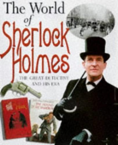 The World of Sherlock Holmes By Martin Fido