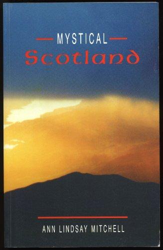 Mystical Scotland By Ann Lindsay Mitchell