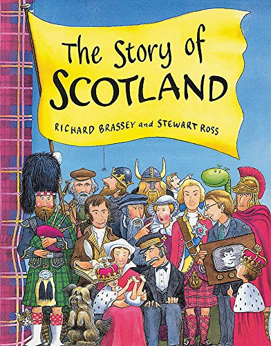 The Story Of Scotland By Richard Brassey