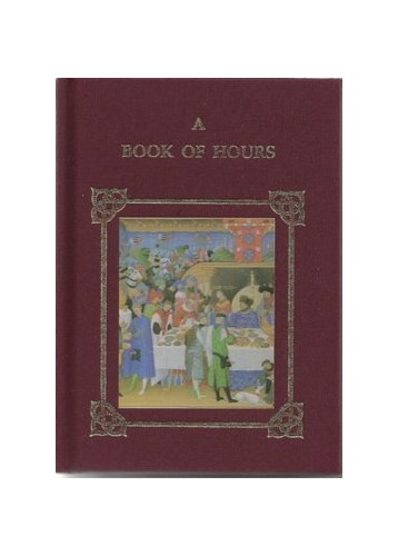 A Book of Hours, The (Miniature Books: Decorated S.) By Tom Tolley