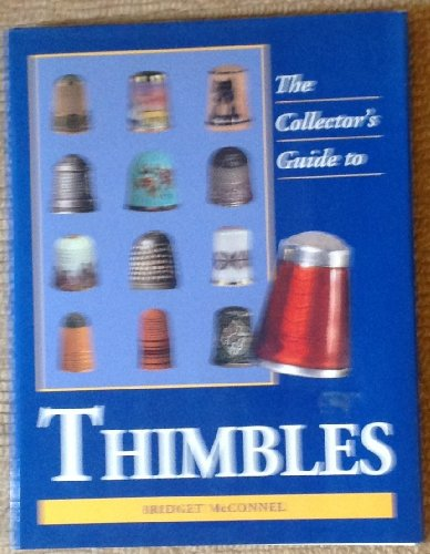 Thimbles: Collectors' Guide (Collectors Guides) By B MCCONNEL