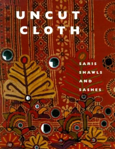 Uncut Cloth By Elizabeth Arthur