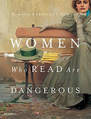 Women Who Read are Dangerous By Stefan Bollman