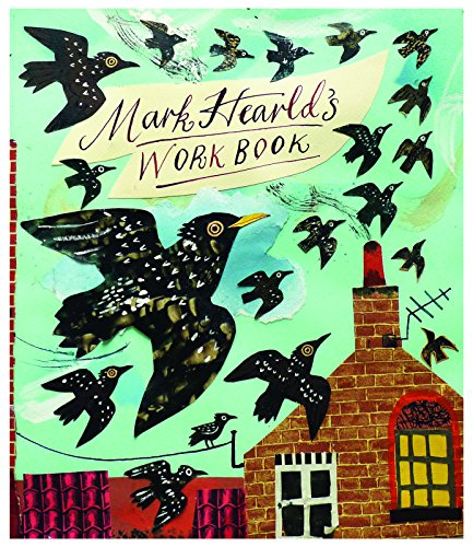 Mark Hearld's Work Book By Text by Mr. Simon Martin