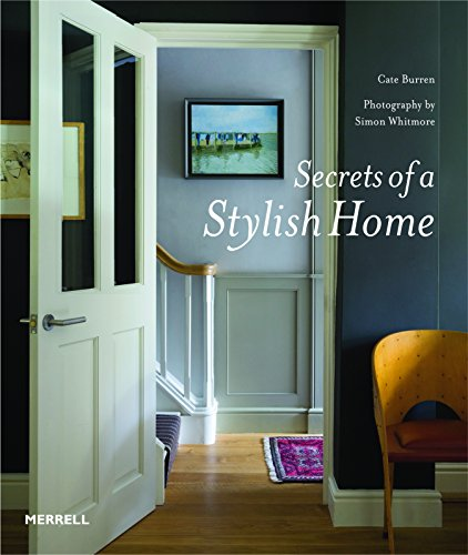 Secrets of a Stylish Home By Cate Burren