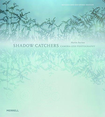Shadow Catchers: Camera-less Photography By Martin Barnes