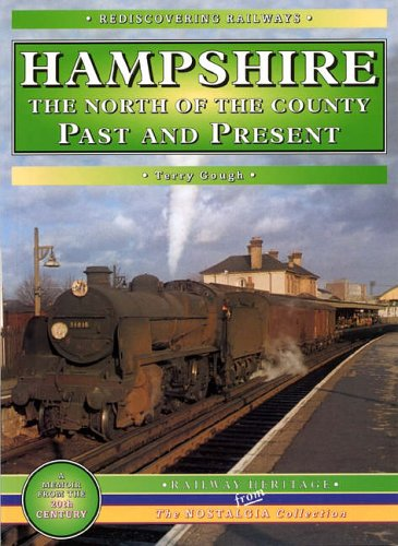 Hampshire: The North of the County by Terry Gough
