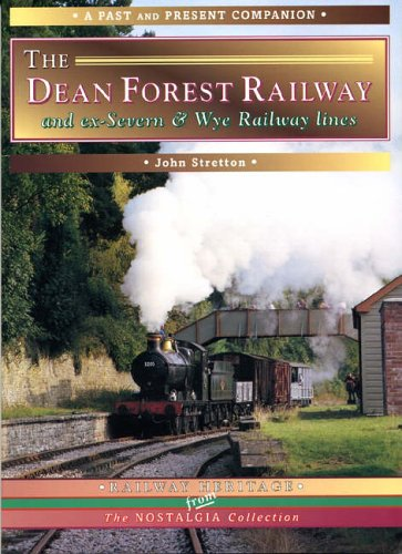 The Dean Forest Railway By John Stretton