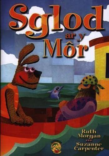 Sglod Ar Y Mor by Ruth Morgan