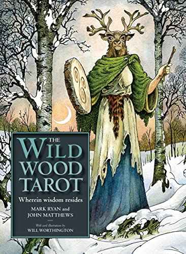 The Wildwood Tarot: Wherein wisdom resides (book and cards) By Mark Ryan