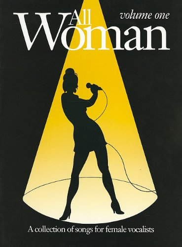 All Woman Collection: v. 1: (Piano, Vocal, Guitar): Collection of Songs for Female Vocalists Other Alfred Music