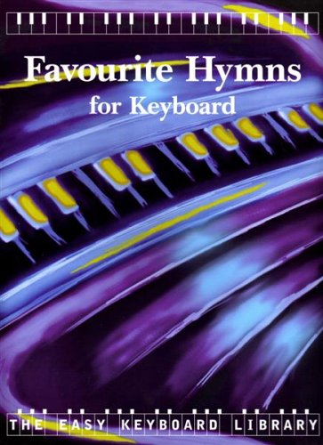 Easy Keyboard Library Favourite Hymns By Other Alfred Music