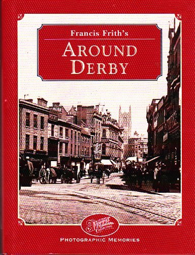 Francis Frith's Around Derby By Francis Frith