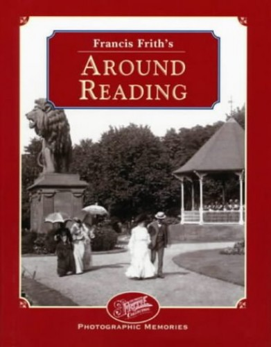 Francis Frith's Around Reading by Martin Andrew