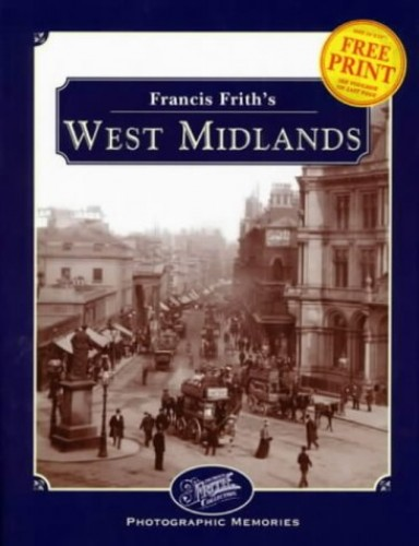 Francis Frith's West Midlands (Photographic Memories) By Francis Frith
