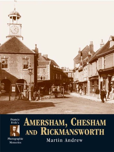 Amersham, Chesham and Rickmansworth By Martin Andrew