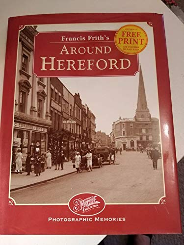 Francis Frith's Around Hereford By Dorothy Nicolle