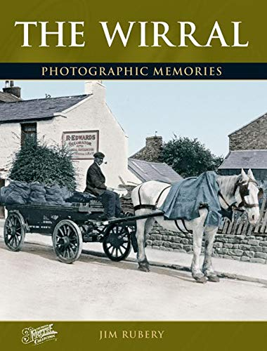 The Wirral (Photographic Memories) by Jim Rubery