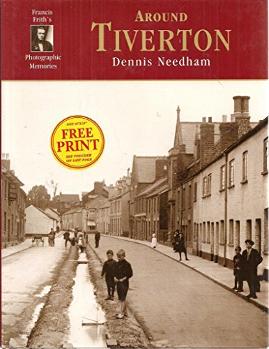 Around Tiverton Francis Frith's Photographic Memories