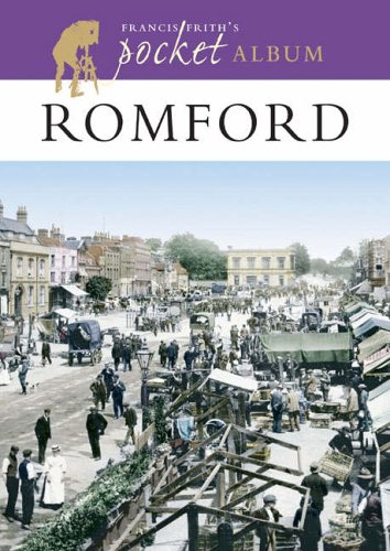 Francis Frith's Romford Pocket Album by Francis Frith