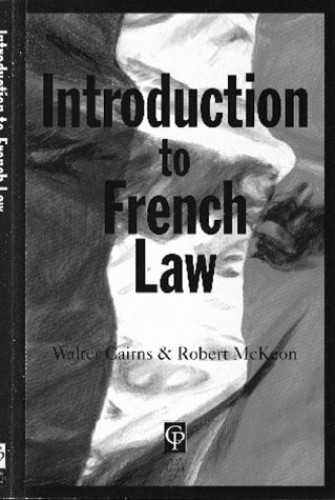 Introduction To French Law By Walter Cairns
