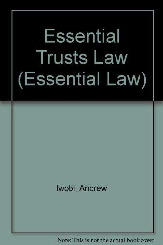 Essential Trusts Law By Andrew Iwobi