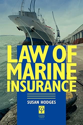 Law of Marine Insurance By Susan Hodges (Cardiff University, UK)
