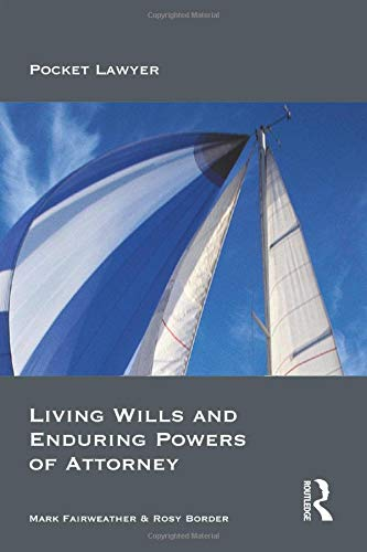 Living Wills and Enduring Powers of Attorney (Pocket Lawyer) By Mark Fairweather