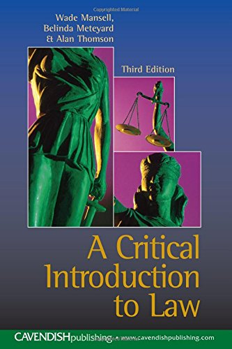 A Critical Introduction to Law (New Title) By Wade Mansell