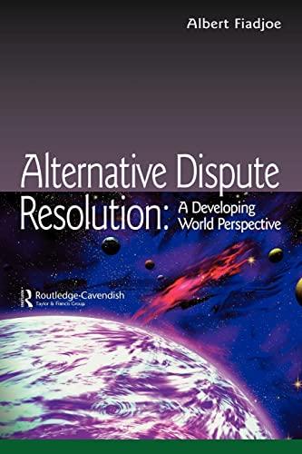 Alternative Dispute Resolution By Albert Fiadjoe (University of the West Indies)