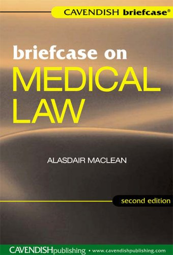 Briefcase on Medical Law By Alasdair Maclean