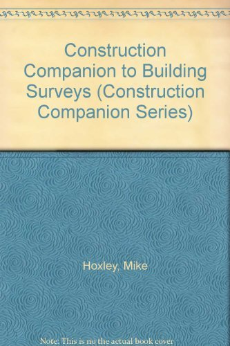 Construction Companion to Building Surveys By Mike Hoxley
