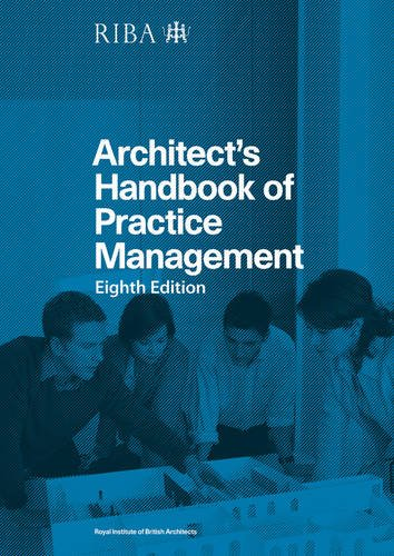 Architect's Handbook of Practice Management: 8th Edition By Nigel Ostime