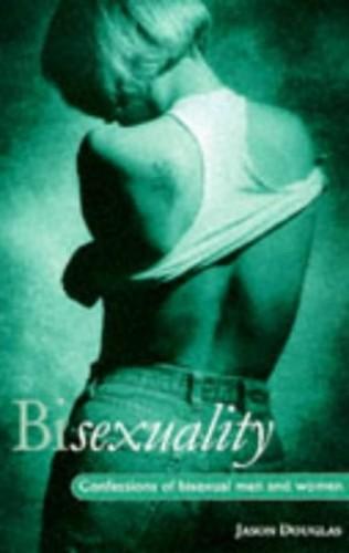 Bisexuality By Jason Douglas