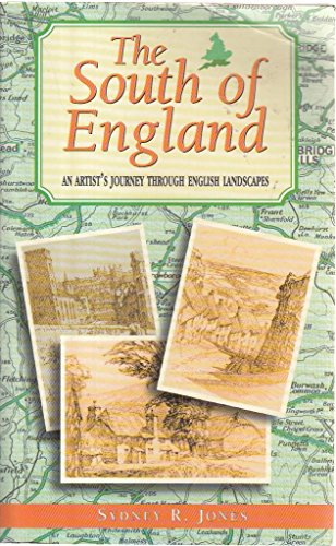 The South of England By Sydney R. Jones
